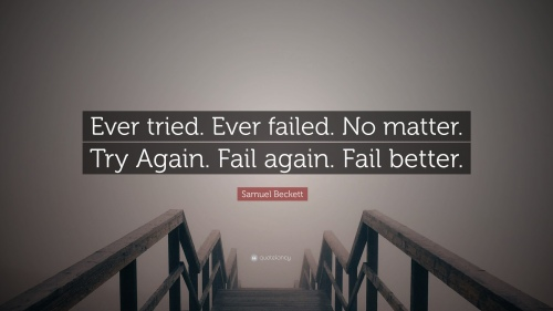 206648-samuel-beckett-quote-ever-tried-ever-failed-no-matter-try-again